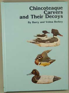 Chincoteague Carvers and Their Decoys